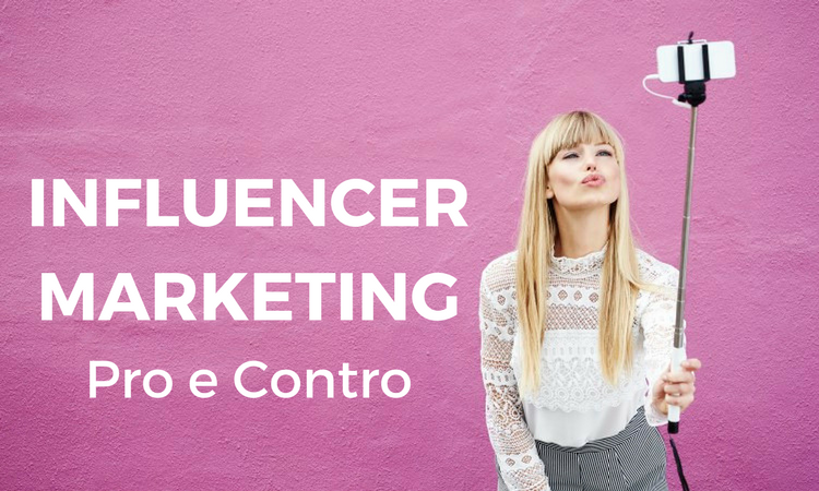 Influencer marketing vantaggi e svantaggi.png